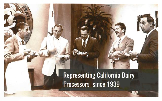 Representing California Dairy Processors since 1939